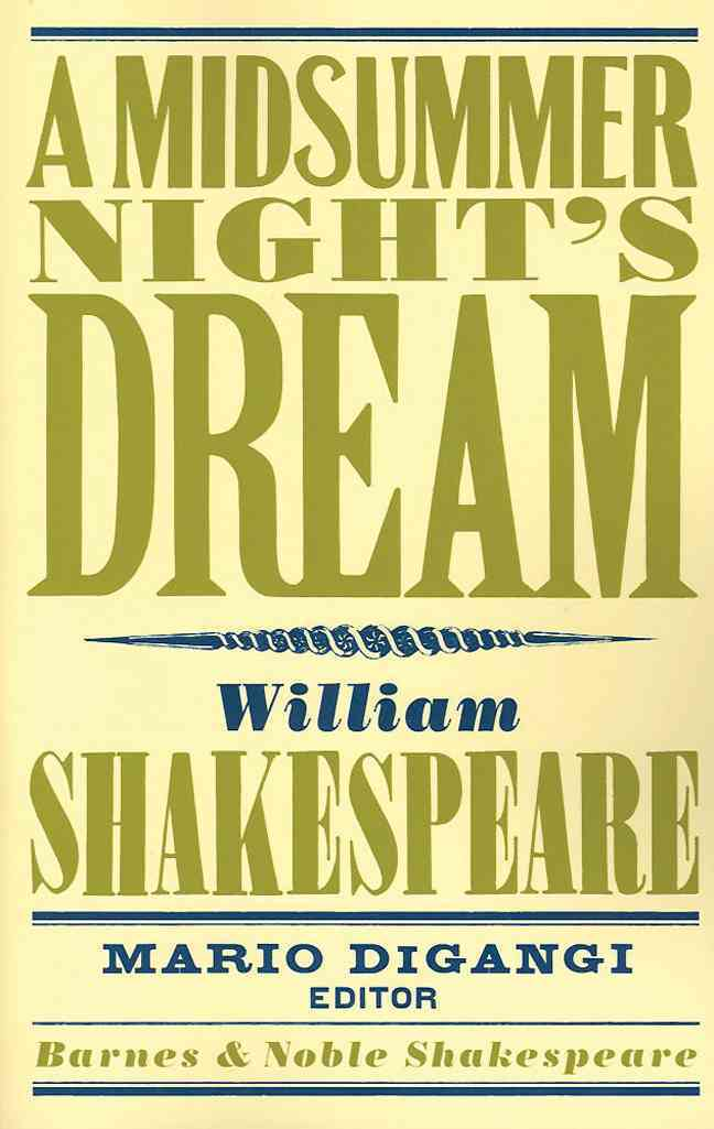 A Midsummer Night's Dream By Shakespeare, William/ Digangi, Mario (EDT)