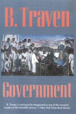 Government By Traven, B.