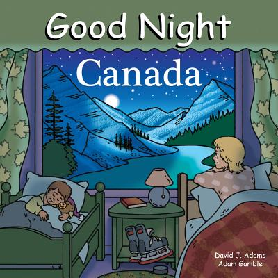 Good Night Canada By Gamble, Adam/ Kelly, Cooper (ILT)